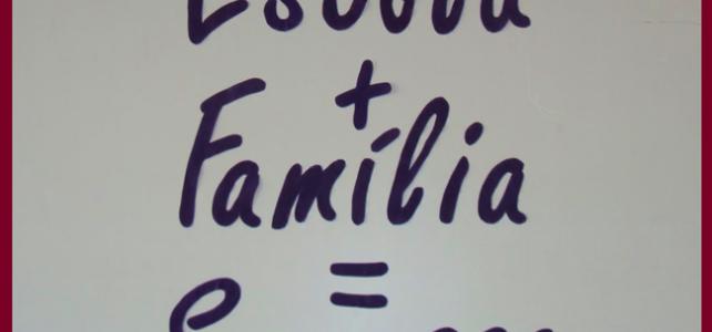 Relação entre família e escola.