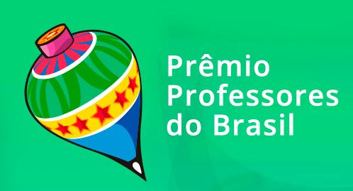 11º Edição – Prêmio Professores do Brasil