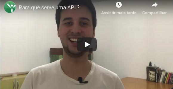 Você sabe para que serve uma API ?